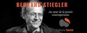 Bernard Stiegler, au cœur de la pensée contemporaine